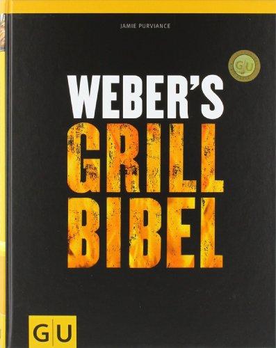 Buchseite und Rezensionen zu 'Weber's Grillbibel (GU Weber Grillen)' von Jamie Purviance