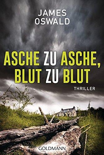 (Asche zu Asche, Blut zu Blut: Thriller - Inspector McLean 2)