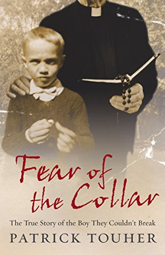 Fear of the Collar: The True Story of the Boy They Couldn't Break