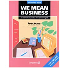 We Mean Business Student Book New Edition: Elementary Course in Business English: Students' Book