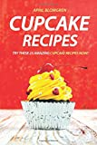 Best Cupcake Recipes - Cupcake Recipes: Try these 25 Amazing Cupcake Recipes Review