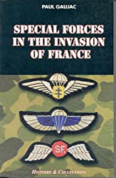 Special Forces Invasion France (Special Forces Series)