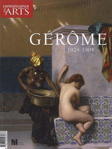 Connaissance des Arts, Hors-série N° 469 : Gérôme (1824-1904)