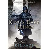 Free the Darkness (King's Dark Tidings Book 1) (English Edition)