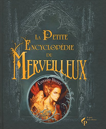 La Petite Encyclopdie du merveilleux