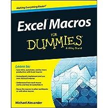 Excel Macros For Dummies by Michael Alexander (2015-07-14)