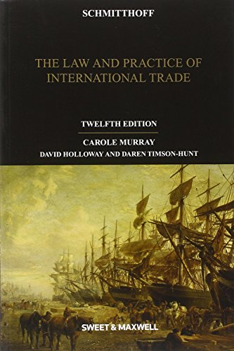 Schmitthoff: The Law and Practice of International Trade (Textbook) por Carole Murray