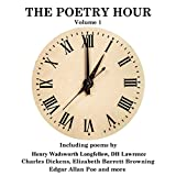 The Poetry Hour, Volume 1: Time for the Soul