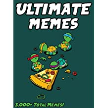 MEMES: Ultimate Memes & Jokes 2017 –  Memes of July Book 7 – Funniest Memes on the Planet (English Edition)