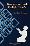 Gateway to Jihad: Tablighi Jama'at (Terror Jihad Reader Series Book 2)