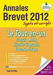 Objectif Brevet 2012 Annales sujets et corrigés - Le Tout en un