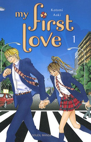 My First Love Vol.1 par AOKI Kotomi