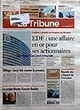 Telecharger Livres TRIBUNE LA No 3638 du 05 04 2007 TRIBUNES L ETAT DOIT IL MODULER L IMPOT SUR LES SOCIETES SERIE 2 3 BOURSE AMOURS ET DESAMOURS POUR L INFORMATIQUE ENQUETE CALIFORNIE LA REVOLUTION VERTE A MARCHE FORCEE L ACTION A DOUBLE EN L ESPACE DE 18 MOIS EDF UNE AFFAIRE EN OR POUR SES ACTIONNAIRES LE CE D EDF GDF EPINGLE LA COUR DES COMPTES APPELLE A DE PROFONDS CHANGEMENTS DANS LA GESTION DU COMITE D ENTREPRISE EIFFAGE SACYR FAIT MONTER LA PRESSION CHARLES MILHAUD PAT (PDF,EPUB,MOBI) gratuits en Francaise