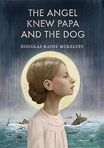 The Angel Knew Papa And The Dog (English Edition)