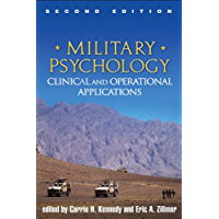 Military Psychology, Second Edition: Clinical and Operational Applications (English Edition)