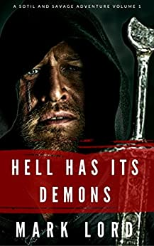Hell has its Demons (Historical Fantasy) by [Lord, Mark]