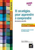 Enseigner à l'école Pratiques - Cycle 3 - 11 stratégies pour apprendre à comprendre de Maryse Bianco