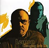 Songtexte von Lemon - Changing Into Me