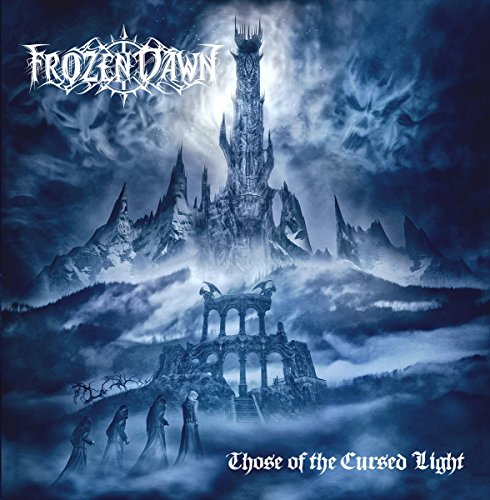 Frozen Dawn: Those of the Cursed Light (Audio CD)