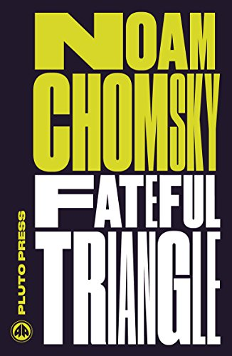 Libro PDF Gratis Fateful Triangle: The United States, Israel, and the Palestinians (Chomsky Perspectives)