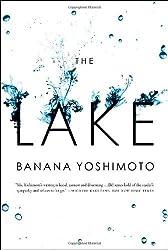 The Lake by Banana Yoshimoto (2011-05-03)