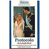 Protocolo De La Boda Real