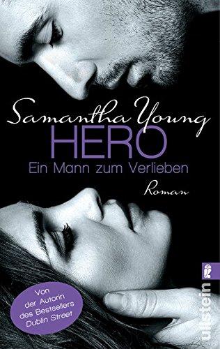 Hero - Ein Mann zum Verlieben: Roman