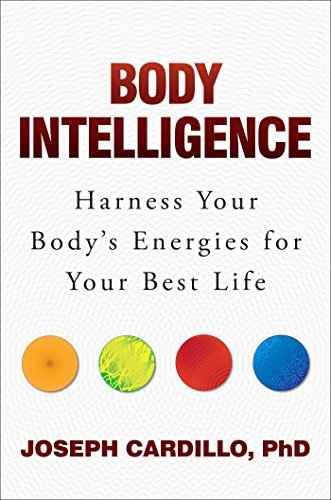 body-intelligence-harness-your-bodys-energies-for-your-best-life-english-edition