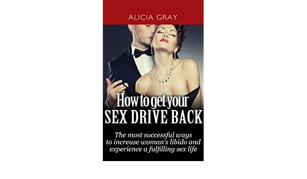 How to get your sex back