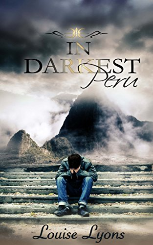 In Darkest Peru | Louise Lyons amazon.com