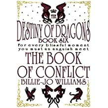 The Destiny of Dragons 6: The Book of Conflict (The Destiny of Dragons series)