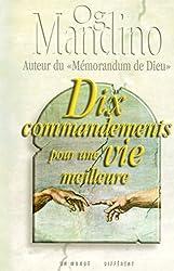 DIX COMMANDEMENTS POUR UNE VIE MEILLEURE POCHE