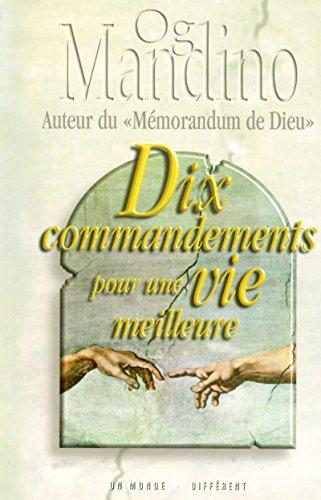 DIX COMMANDEMENTS POUR UNE VIE MEILLEURE POCHE par Collectif