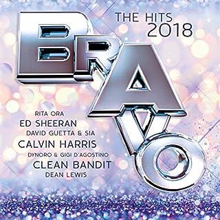 Bravo The Hits 2018 [Explicit]