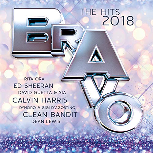 Bravo The Hits 2018 [Explicit]