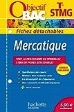 Objectif Bac - Fiches détachables - Mercatique Terminale STMG