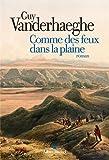 """Afficher """"Trilogie de la conquête de l'Ouest n° 03<br /> Comme des feux dans la plaine"""""""