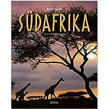 Reise durch SÜDAFRIKA: Ein Bildband mit über 185 Bildern auf 140 Seiten - STÜRTZ Verlag