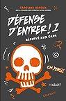 Défense d'entrer !, tome 1 : Réservé aux gars par Héroux