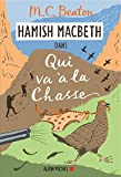 Hamish Macbeth 2 - Qui va à la chasse