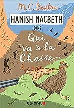 Hamish Macbeth 2 - Qui va à la chasse de M. C. Beaton