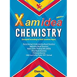 Xam Idea Chemistry Class 12 for 2018 Exam