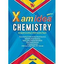 Xam Idea Chemistry Class 12 for 2018 Exam