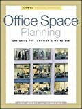 Office Space Planning: Designs for Tomorrow's Workplace (Professional Architecture)
