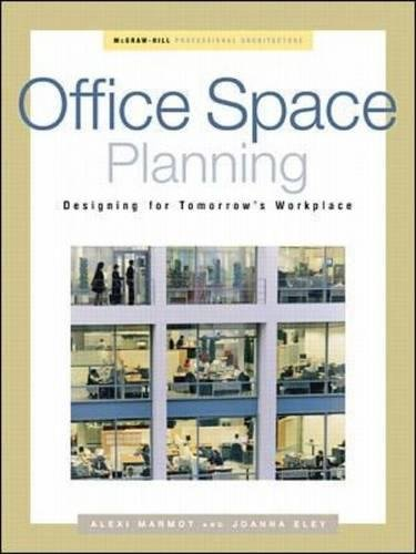 Office Space Planning: Designs for Tomorrow's Workplace (Professional Architecture) por Alexi  Ferster Marmot