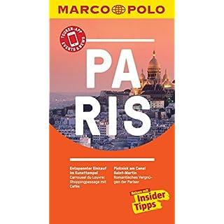 MARCO POLO Reiseführer Paris: inklusive Insider-Tipps, Touren-App, Events&News & Kartendownloads (MARCO POLO Reiseführer E-Book)