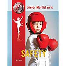Safety (Junior Martial Arts) (English Edition)