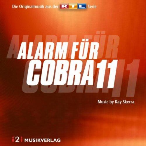 Alarm für Cobra 11 - Die Originalmusik aus der RTL Serie (Kay Skerra)