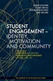 Student Engagement - Identity, Motivation and Community (Learning in Higher Education)