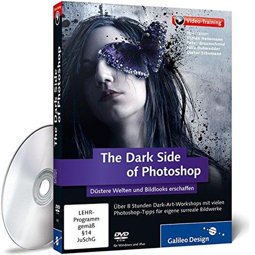 Dark Suite (The Dark Side of Photoshop - Dark-Art-Workshops mit vielen Photoshop-Tipps)